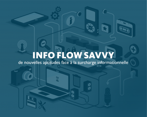 INFO FLOW SAVVY: 4 steps to better manage the information flow