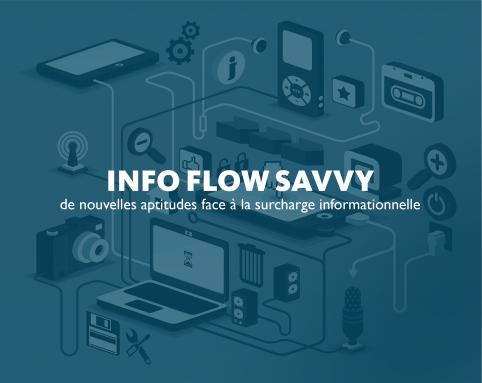 INFO FLOW SAVVY : 4 étapes pour mieux gérer le flux d'informations