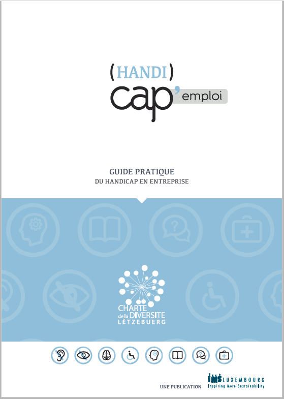 (Handi)Cap Emploi: Practical guide of disability in Luxembourg companies