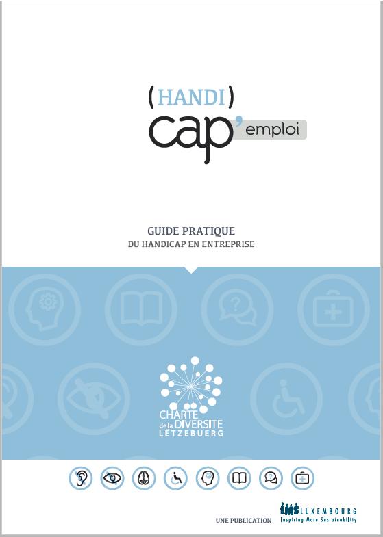 (Handi)Cap Emploi : Guide pratique du handicap en entreprise